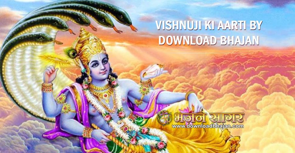 Vishnuji ki Aarti by download bhajan