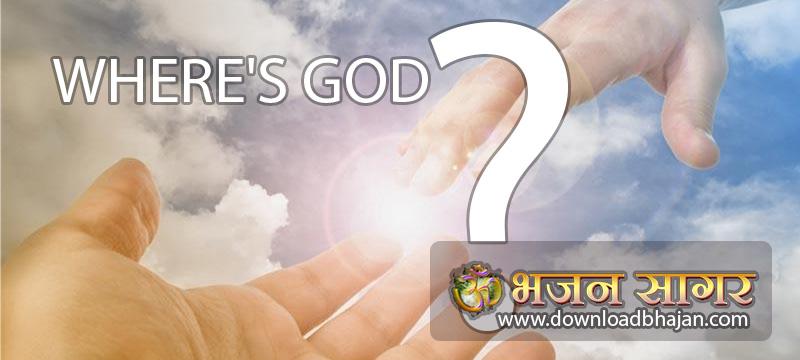 Where's God ?